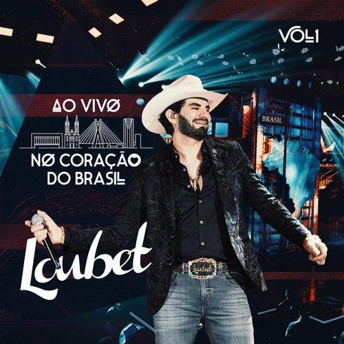 Ao Vivo no Coração do Brasil (Vol. 1) de Loubet