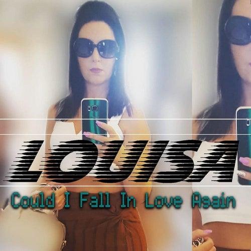 Could I Fall in Love Again de Louisa