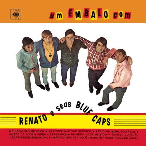 Um Embalo Com Renato e Seus Blue Caps de Renato E Seus Bluecaps