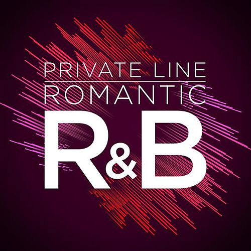 Private Line: Romantic R&B by Various Artists
