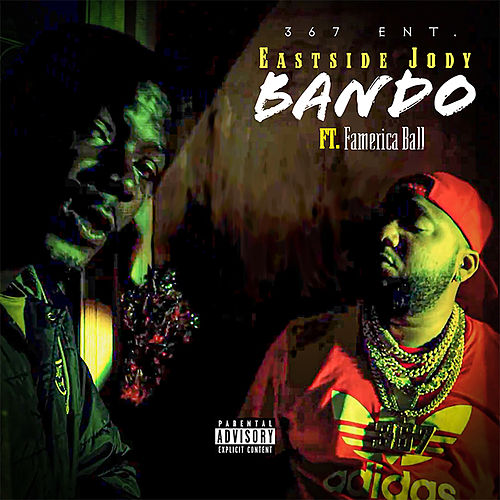 Bando (feat. Famerica Ball) von Eastside Jody