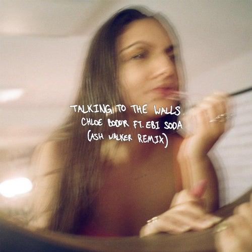 Talking to the Walls (Ash Walker Remix) von Chloe Bodur
