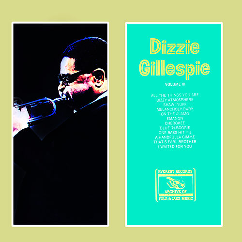 Volume III by Dizzy Gillespie