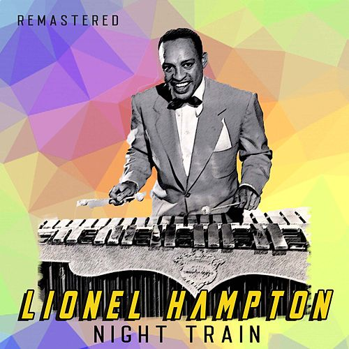 Night Train (Remastered) de Lionel Hampton