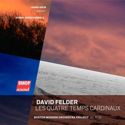 David Felder: Les Quatre Temps Cardinaux de Boston Modern Orchestra Project
