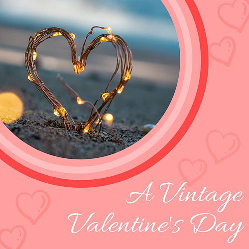 A Vintage Valentine's Day von Various Artists