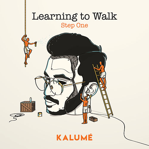 Learning to Walk: Step One von Kalumé
