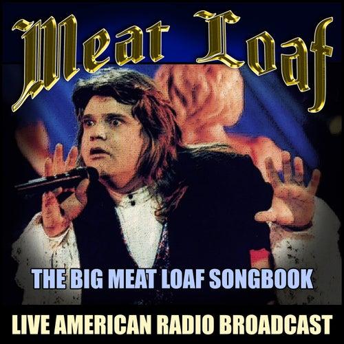 The Big Meat Loaf Songbook (Live) von Meat Loaf