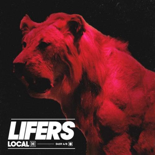LIFERS von Local H
