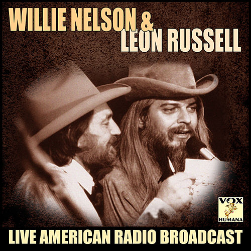 Willie Nelson and Leon Russell (Live) di Willie Nelson