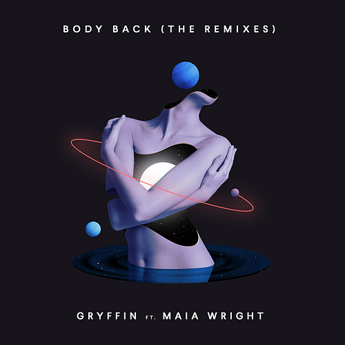 Body Back (The Remixes) von Gryffin