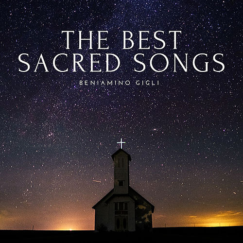 The Best Sacred Songs de Beniamino Gigli