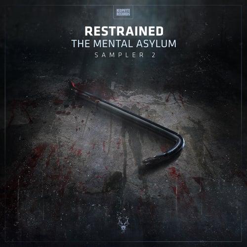 The Mental Asylum Sampler 2 de Restrained