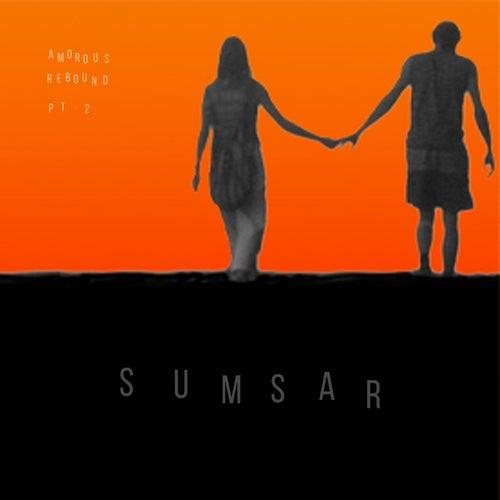 Amorous Rebound Pt 2 by Sumsar