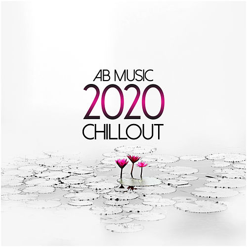 2020 Chillout by Various Artists