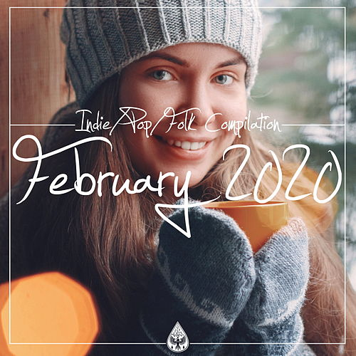 Indie / Pop / Folk Compilation (February 2020) de Various Artists