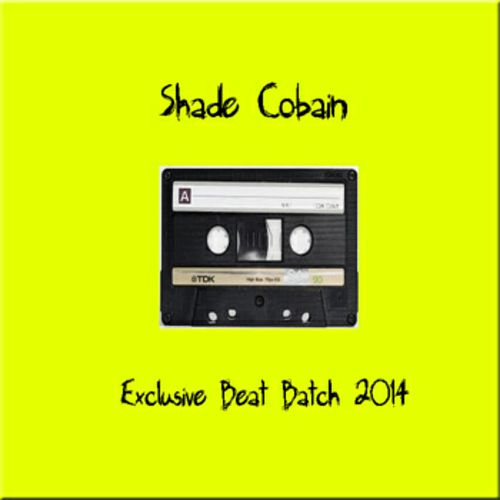 Exclusive Beat Batch '14 by Shade Cobain