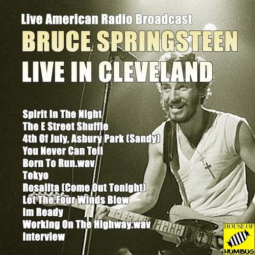 Bruce Springsteen Live in Cleveland (Live) von Bruce Springsteen