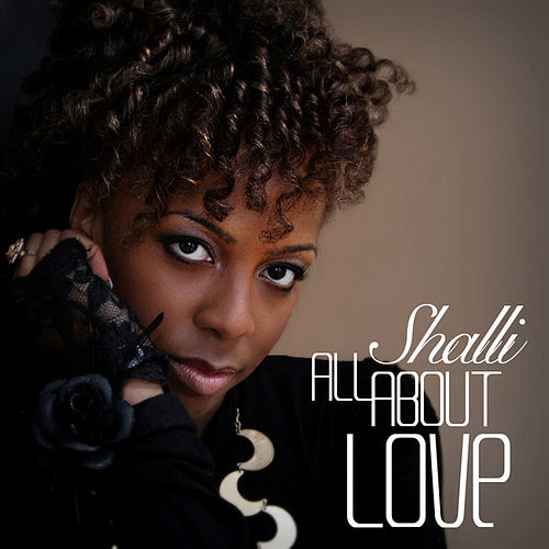 All About Love by Shalli
