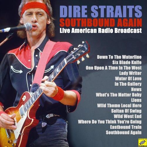 Southbound Again (Live) de Dire Straits
