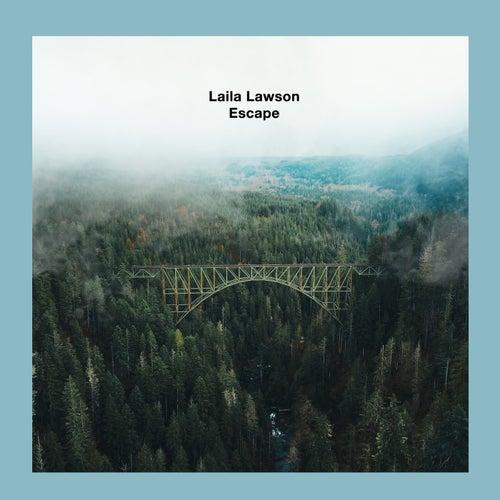 Escape by Laila Lawson