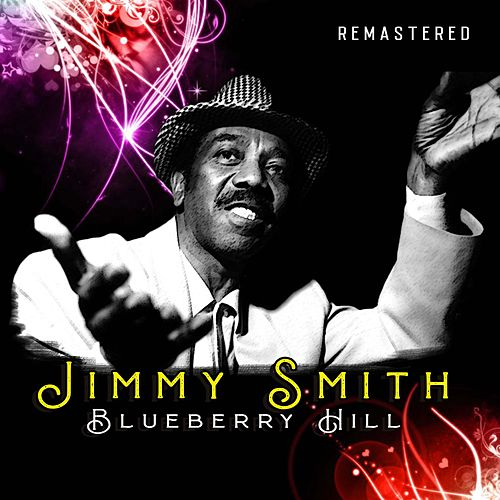 Blueberry Hill (Remastered) de Jimmy Smith