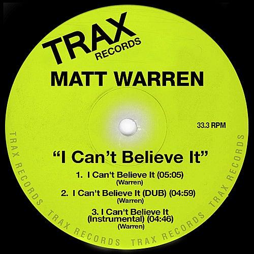 I Can't Believe It by Matt Warren