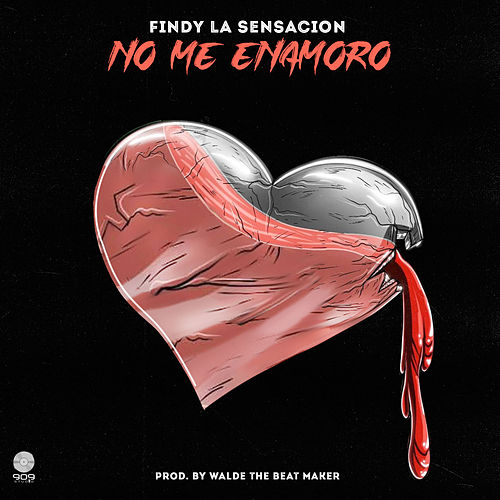 No Me Enamoro von Findy La Sensación