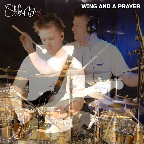 Wing and a Prayer by Steffen Brix