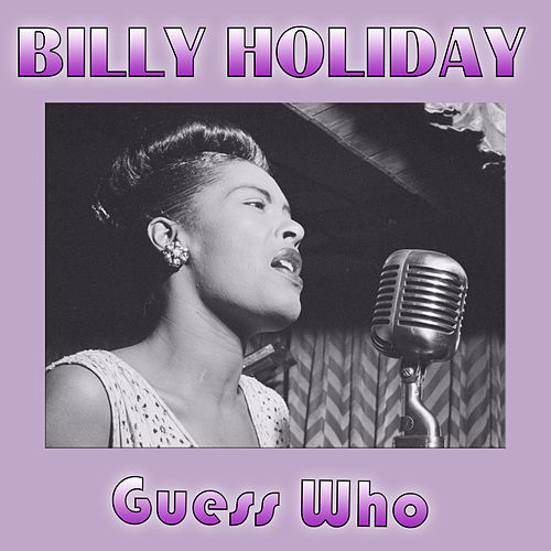 Guess Who de Billie Holiday