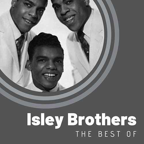 The Best of Isley Brothers van The Isley Brothers