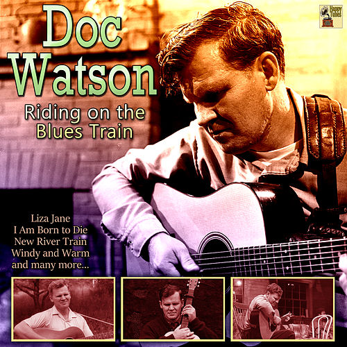 Riding on the Blues Train by Doc Watson