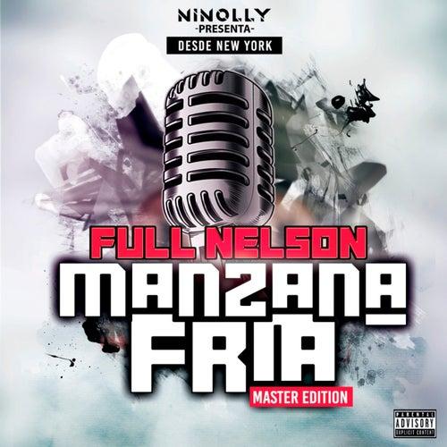 Ninolly Presenta Desde New York Manzana Fría (Master Edition) de Full Nelson