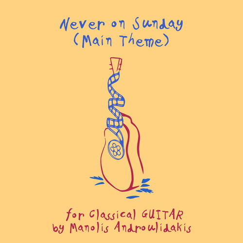 Never on Sunday (Main Theme) by Manolis Androulidakis