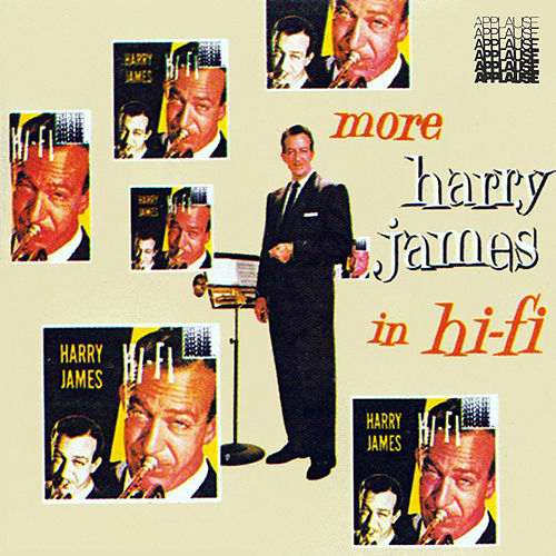 More Harry James in Hi-Fi von Harry James