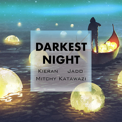 Darkest Night von Kieran