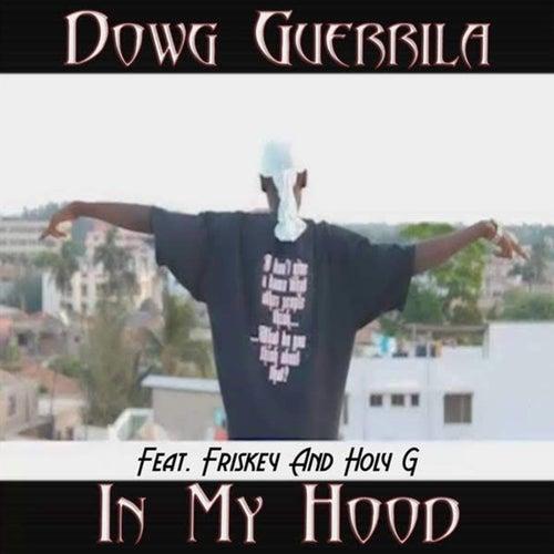 In My Hood von Dowg Guerrila