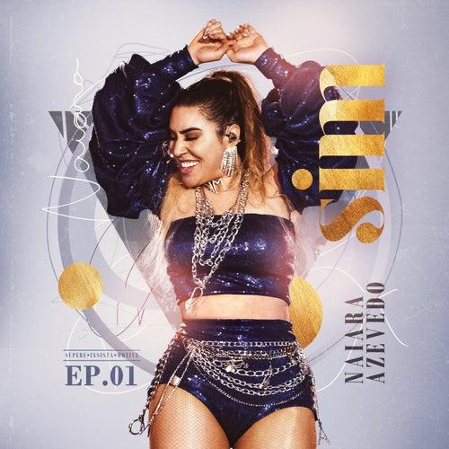 SIM, EP 1 (Ao Vivo) de Naiara Azevedo