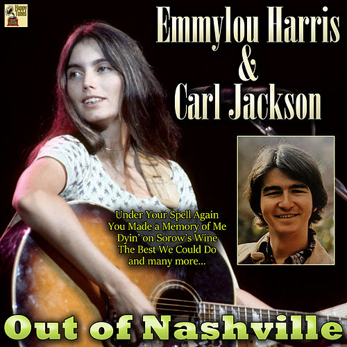 Out of Nashville by Emmylou Harris