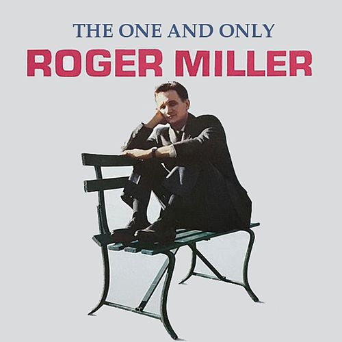 The One And Only van Roger Miller