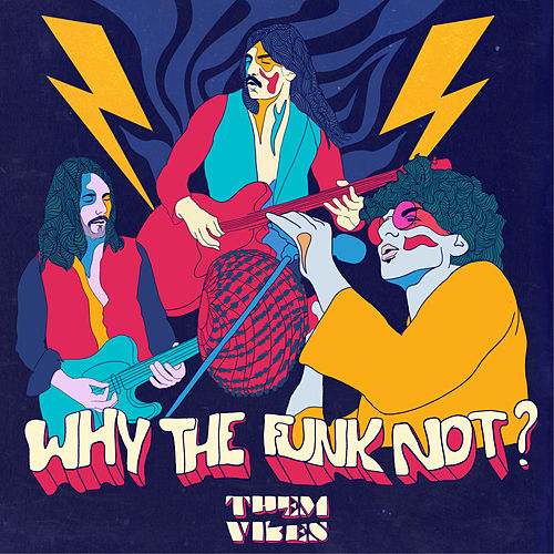Why The Funk Not by Them Vibes