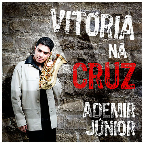 Vitória Na Cruz de Ademir Junior