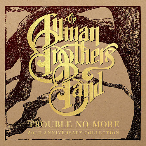 Loan Me A Dime (Live At World Music Theatre)/Trouble No More (Demo) de The Allman Brothers Band