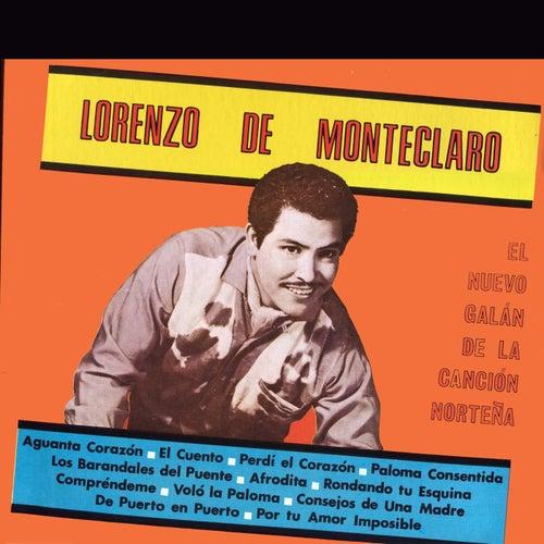 El Nuevo Galán De La Canción Norteña by Lorenzo De Monteclaro