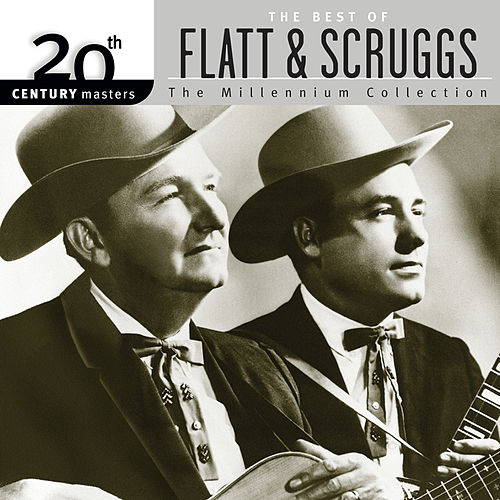 20th Century Masters: The Millennium Collection: Best Of Flatt & Scruggs by Lester Flatt