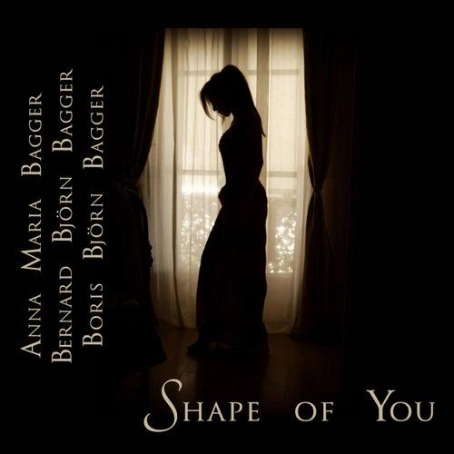 Shape Of You by Boris Björn Bagger