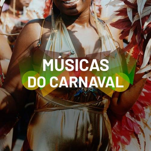 Músicas do Carnaval von Various Artists