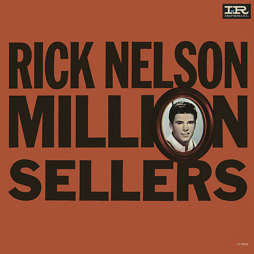 Million Sellers by Ricky Nelson