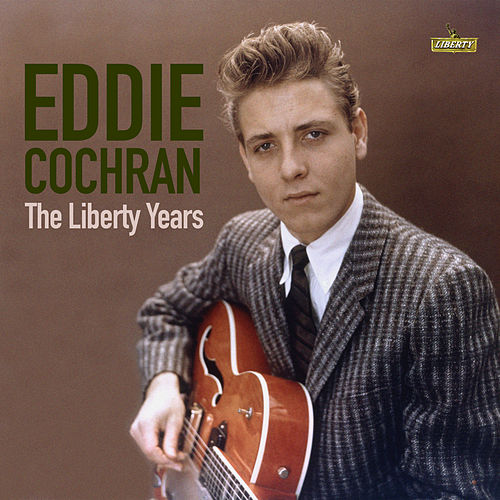 Eddie Cochran: The Liberty Years by Eddie Cochran