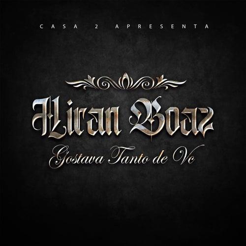 Gostava Tanto de Vc by Hiran Boaz